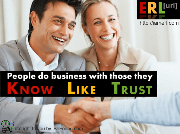 People Do Business with Those they Know, Like and Trust