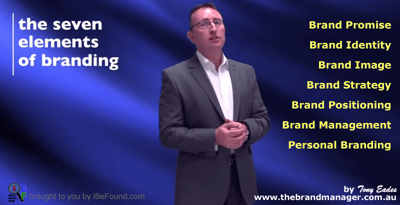 What do these seven elements of branding mean? | Tony Eades